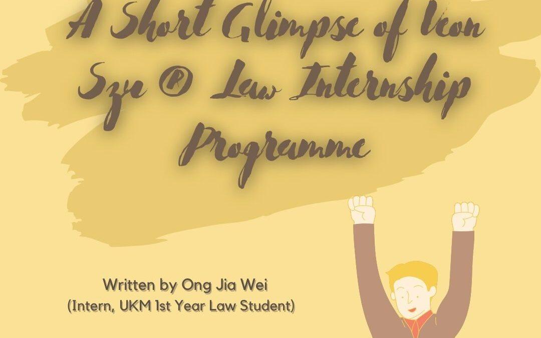 A Short Glimpse of Veon Szu ® Law Internship Programme